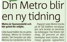 Metro blir grön, eller?