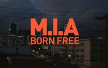 M.I.A – Born Free