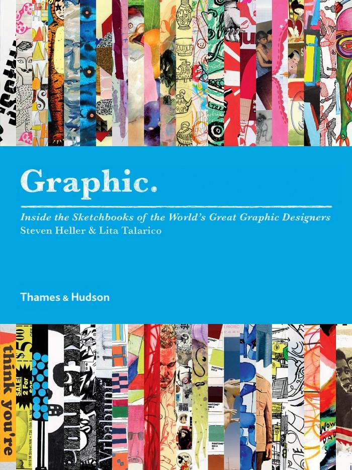 Graphic / Steven Heller & Lita Talarico (Thames & Hudson)